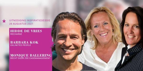 Inspiratiesessie Hidde de Vries, Barbara Kok & Monique Ballering 26 augustus Welkom terug naar de werkvloer. Online. Gratis deelnemen.